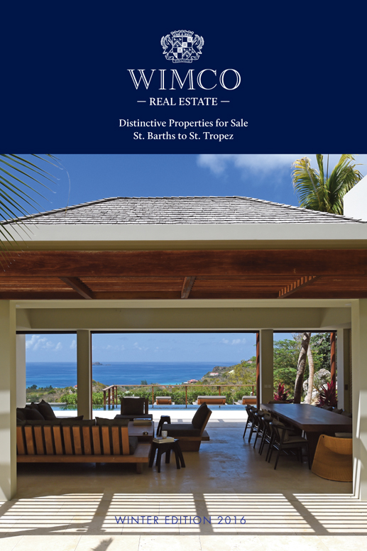 WIMCOsbh Real Estate,  Distinctive Properties for Sale, St Barths to St Tropez, Winter Edition 2016